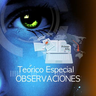Teórico Especial - OBSERVACIONES