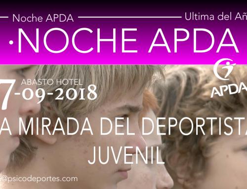 NOCHE APDA REALIZADA: LA MIRADA DEL DEPORTISTA JUVENIL