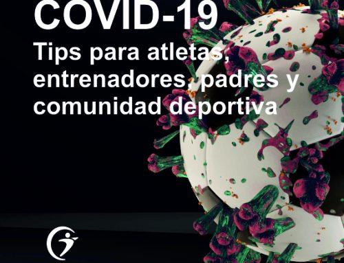 La pandemia por el COVID-19: Tips para los atletas, coaches, padres y la comunidad deportiva.